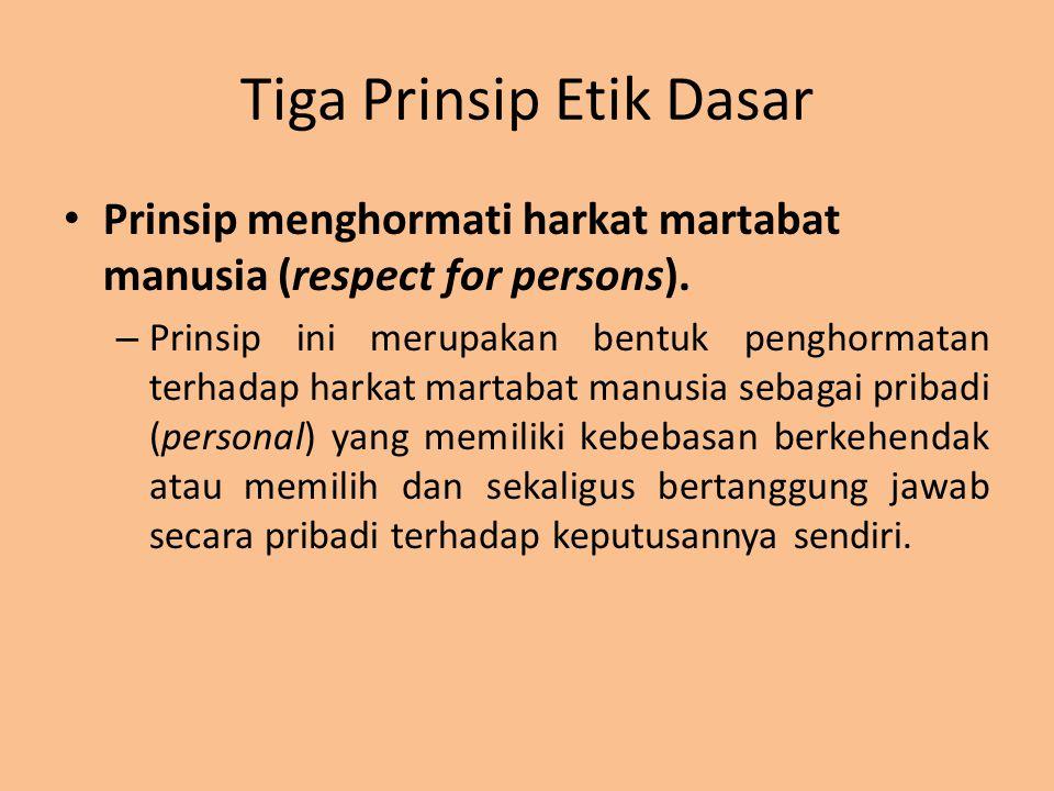 Tiga Prinsip Etik Dasar