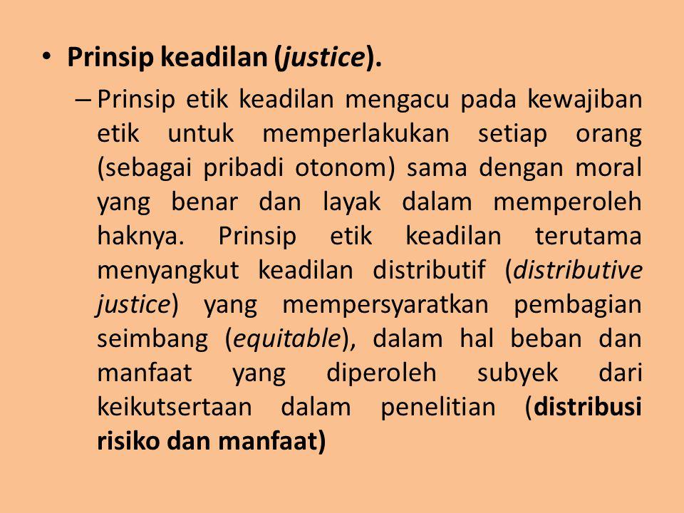 Prinsip keadilan (justice).