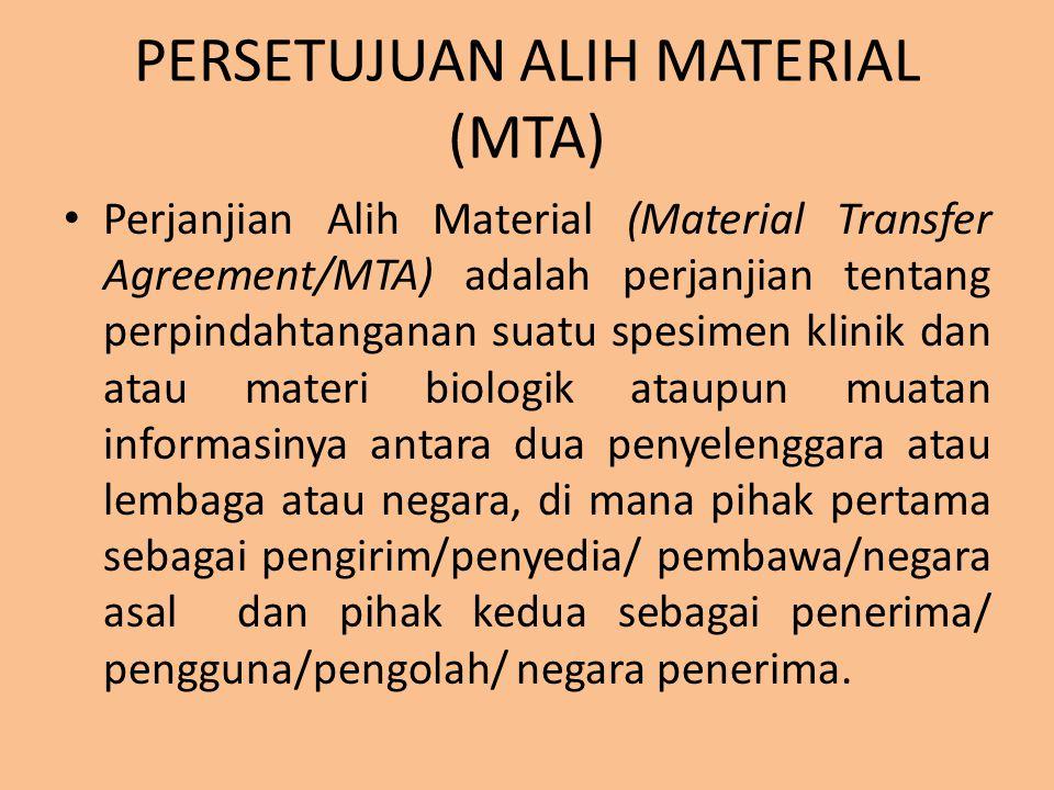 PERSETUJUAN ALIH MATERIAL (MTA)