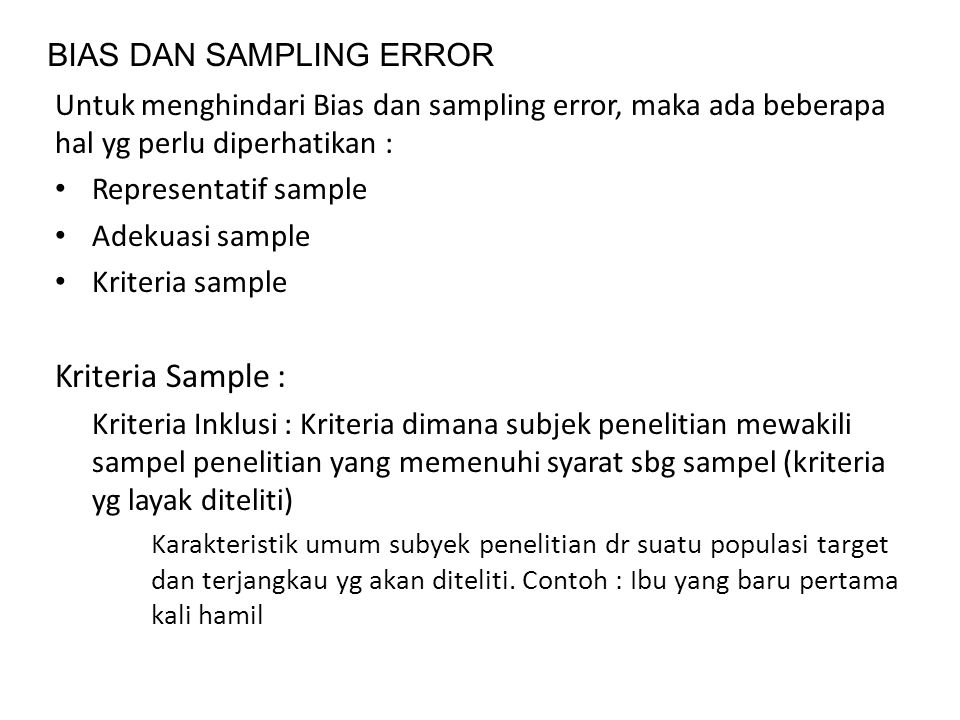 Kriteria Sample : BIAS DAN SAMPLING ERROR
