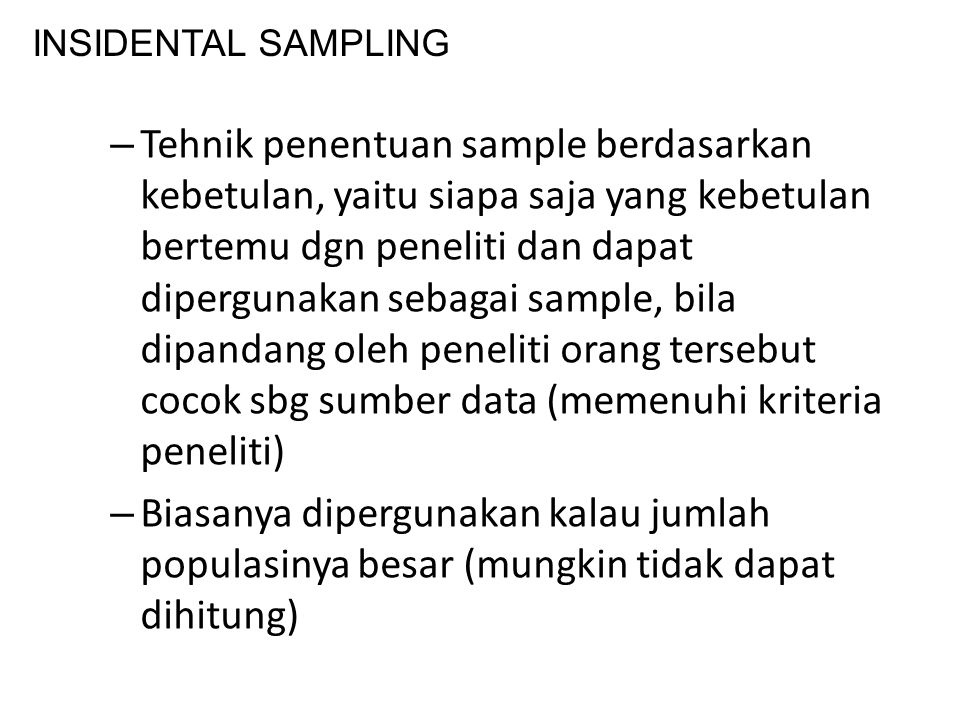 INSIDENTAL SAMPLING
