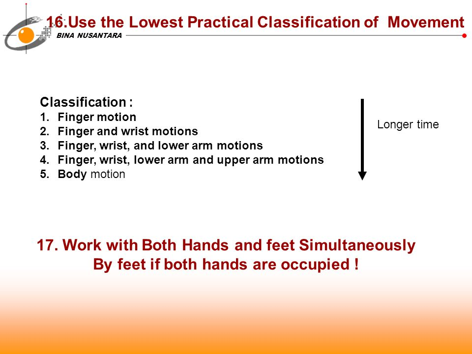 16.Use the Lowest Practical Classification of Movement