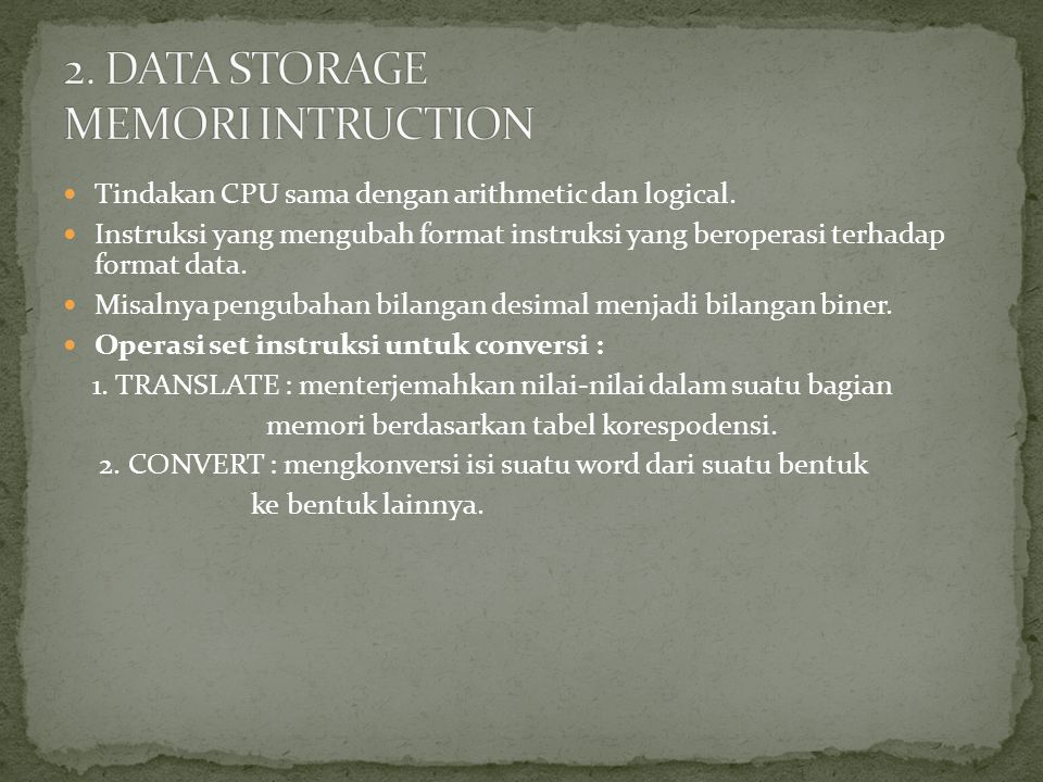 2. DATA STORAGE MEMORI INTRUCTION