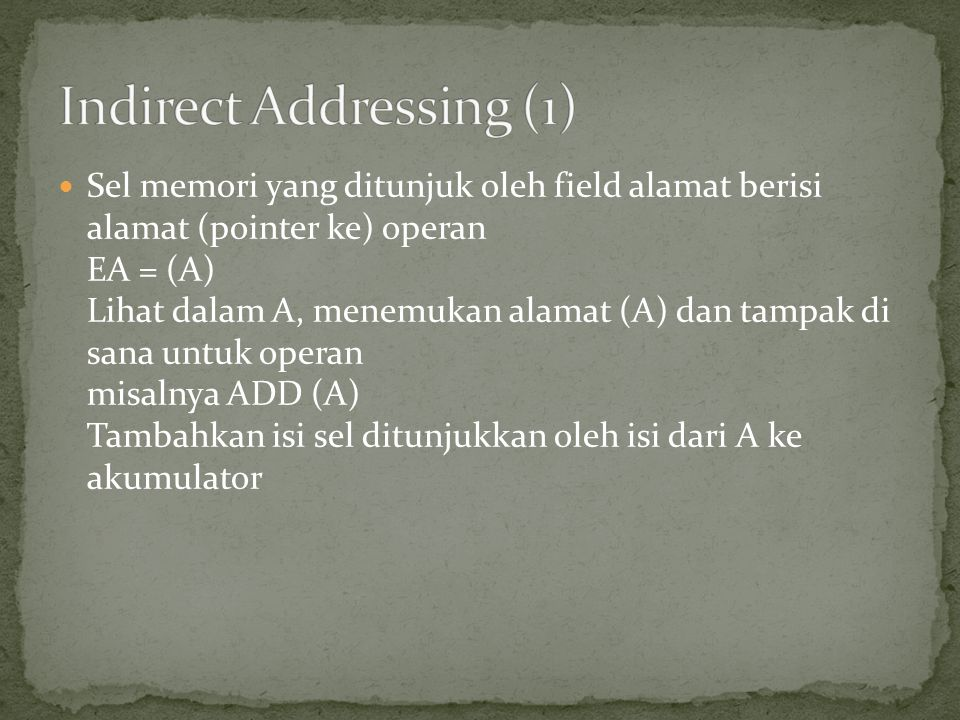 Indirect Addressing (1)