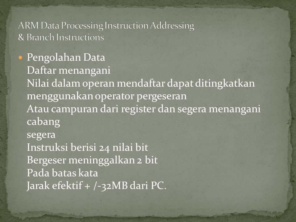 ARM Data Processing Instruction Addressing & Branch Instructions