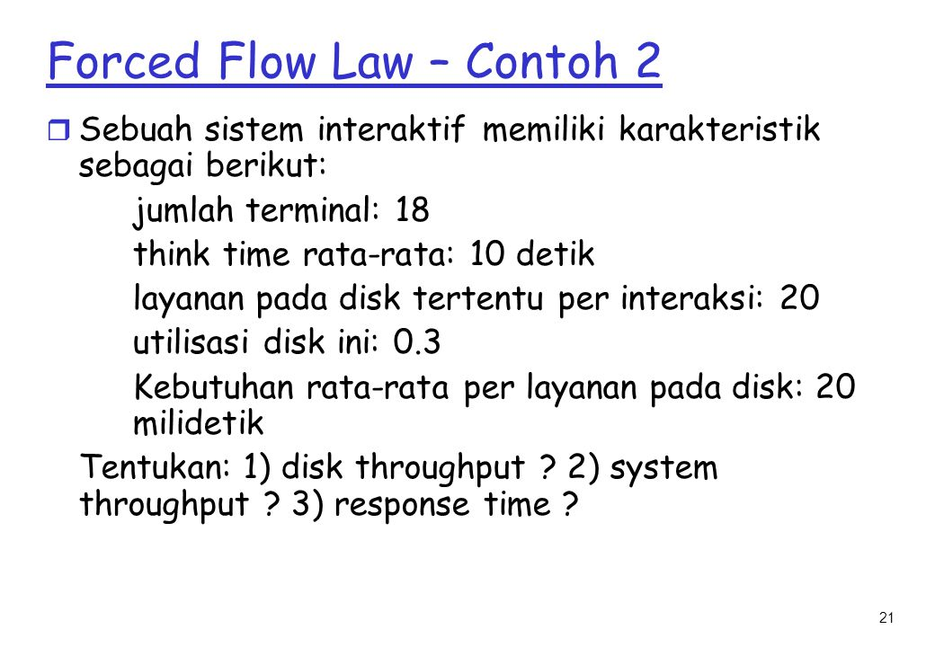 Forced Flow Law – Contoh 2