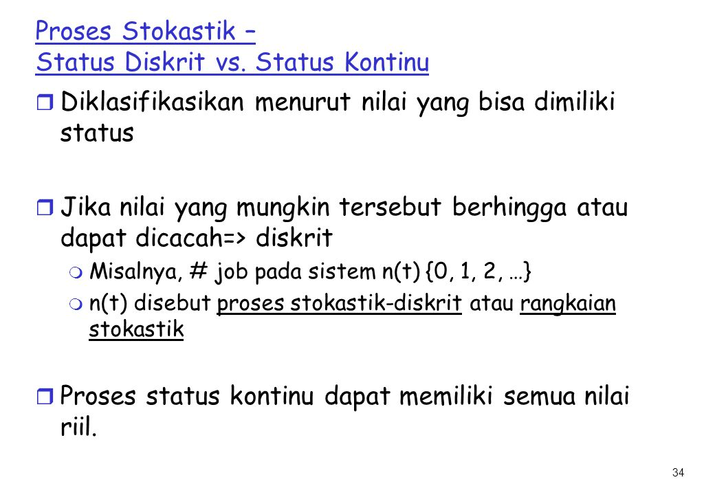 Proses Stokastik – Status Diskrit vs. Status Kontinu