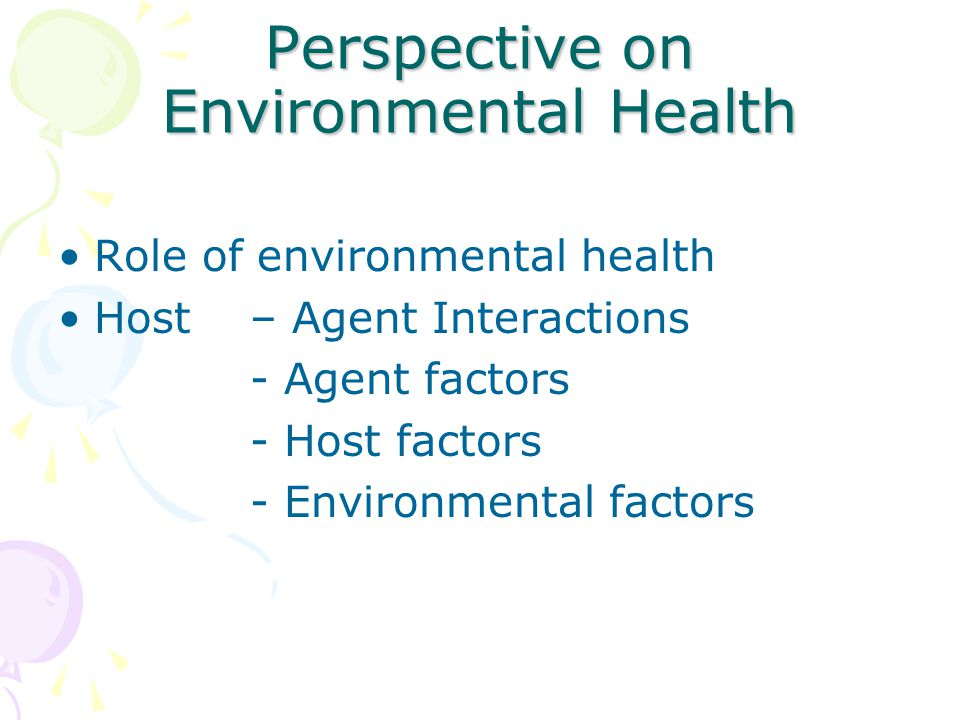 Perspective on Environmental Health