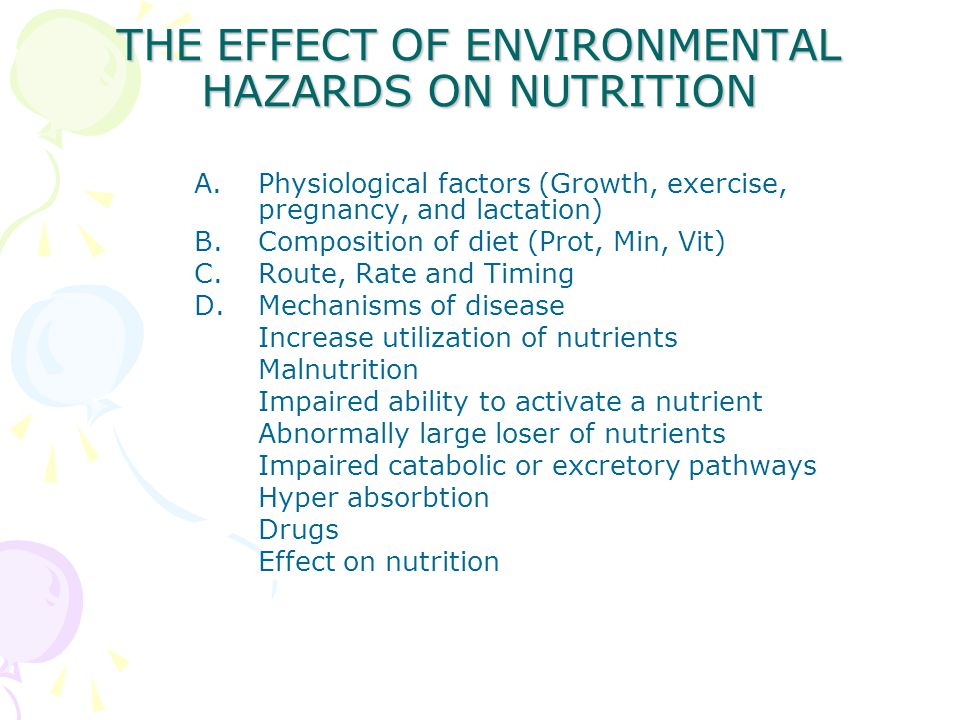THE EFFECT OF ENVIRONMENTAL HAZARDS ON NUTRITION