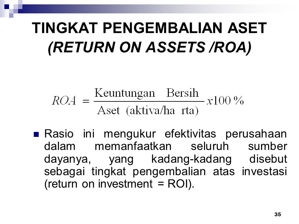TINGKAT PENGEMBALIAN ASET (RETURN ON ASSETS /ROA)