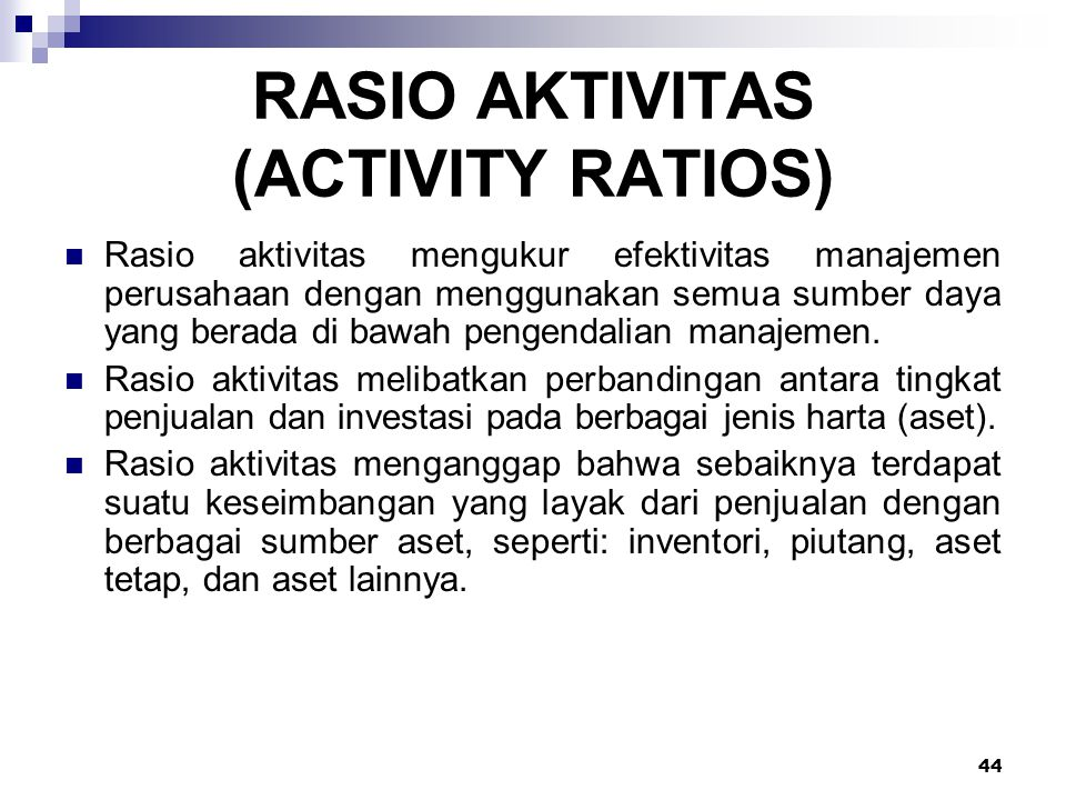 RASIO AKTIVITAS (ACTIVITY RATIOS)