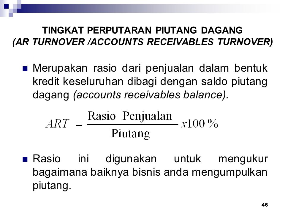 TINGKAT PERPUTARAN PIUTANG DAGANG (AR TURNOVER /ACCOUNTS RECEIVABLES TURNOVER)