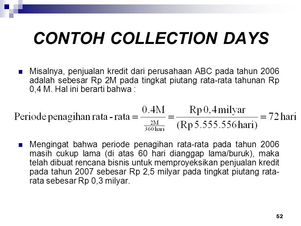 CONTOH COLLECTION DAYS