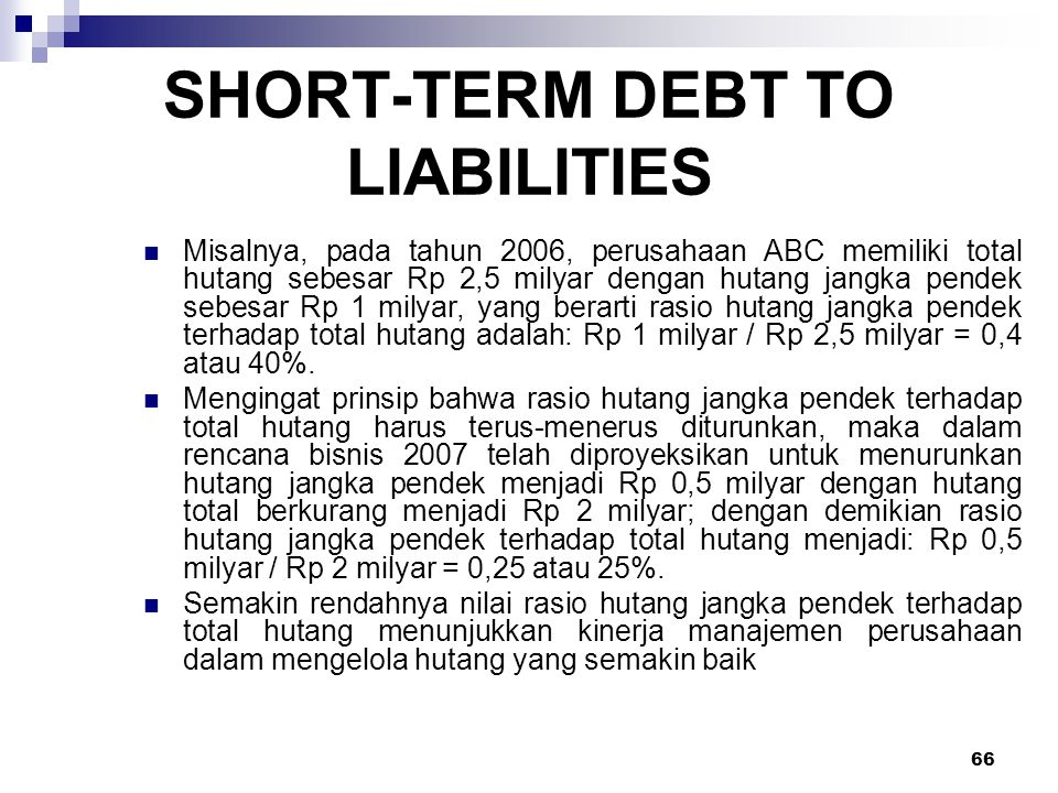 SHORT-TERM DEBT TO LIABILITIES