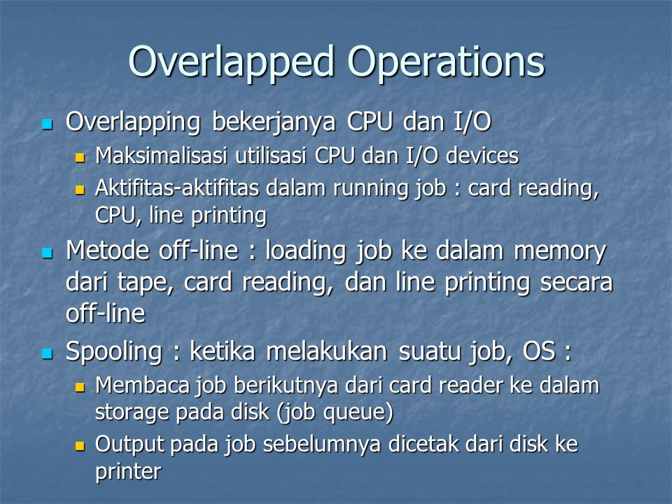 Overlapped Operations