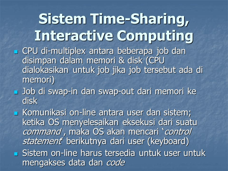 Sistem Time-Sharing, Interactive Computing