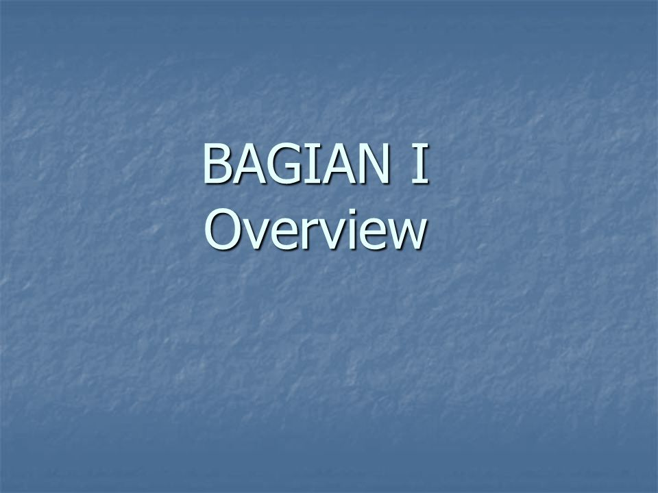 BAGIAN I Overview