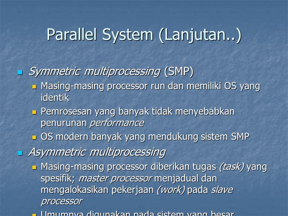 Parallel System (Lanjutan..)