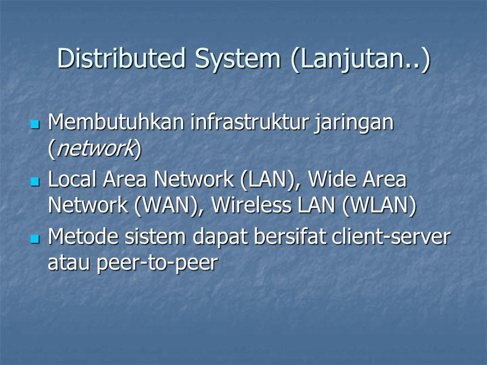 Distributed System (Lanjutan..)