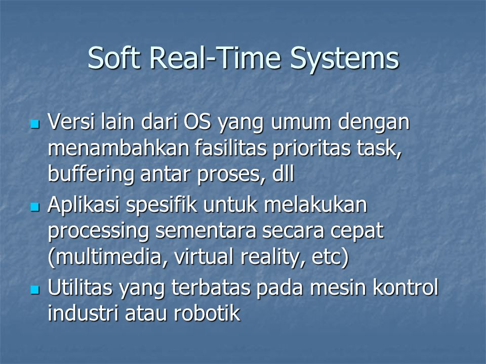 Soft Real-Time Systems