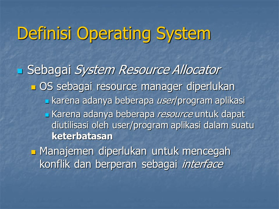 Definisi Operating System