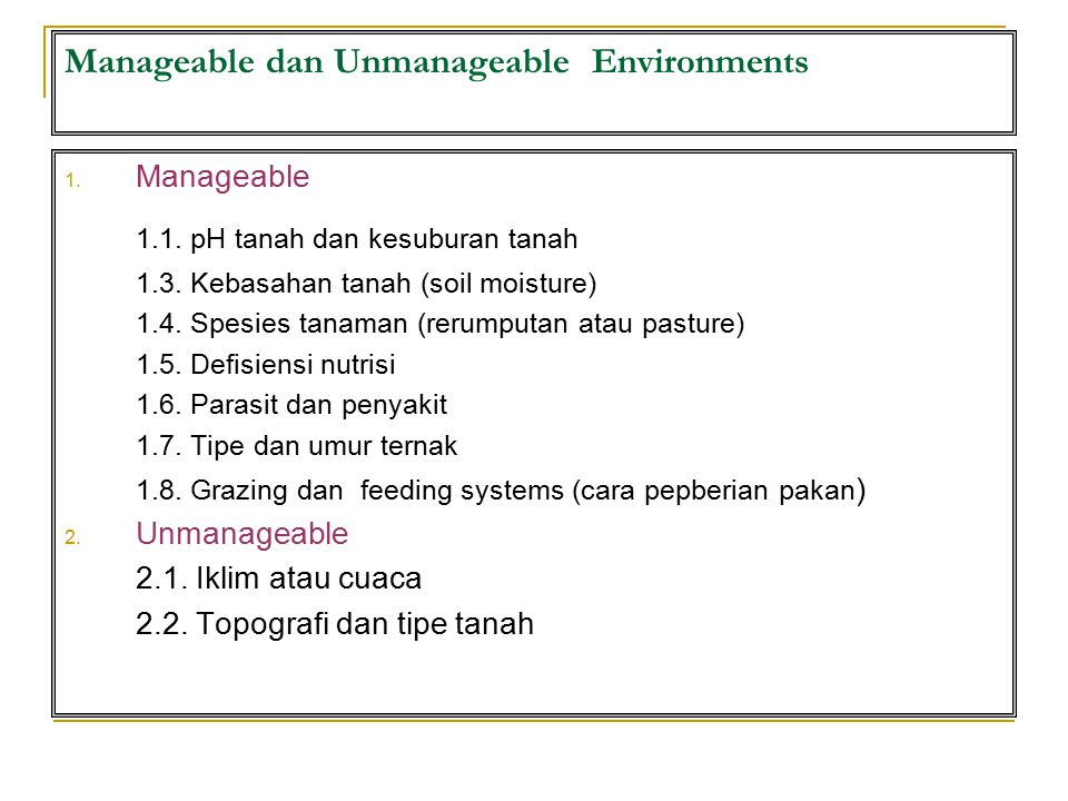 Manageable dan Unmanageable Environments