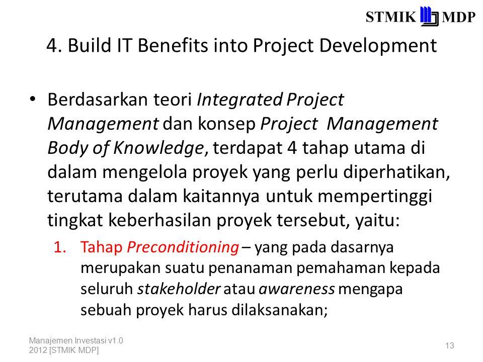 4. Build IT Benefits into Project Development