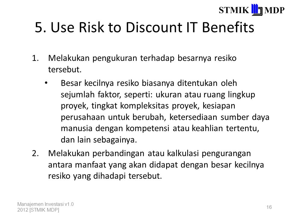 5. Use Risk to Discount IT Benefits