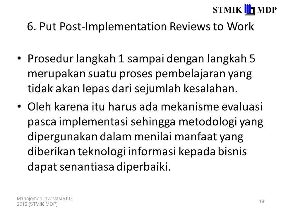 6. Put Post-Implementation Reviews to Work