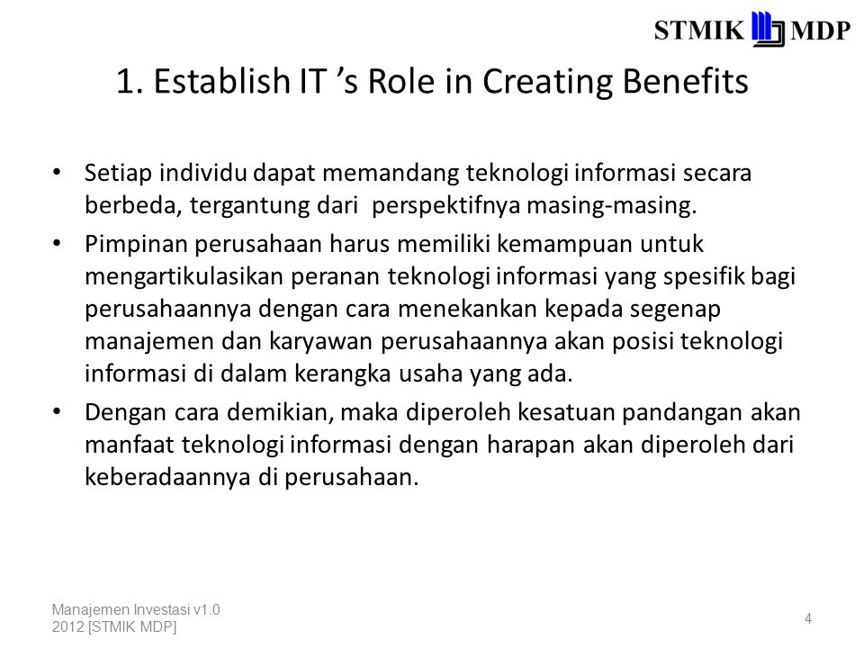 1. Establish IT 's Role in Creating Benefits
