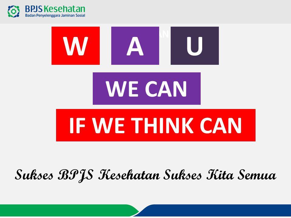 Sukses BPJS Kesehatan Sukses Kita Semua