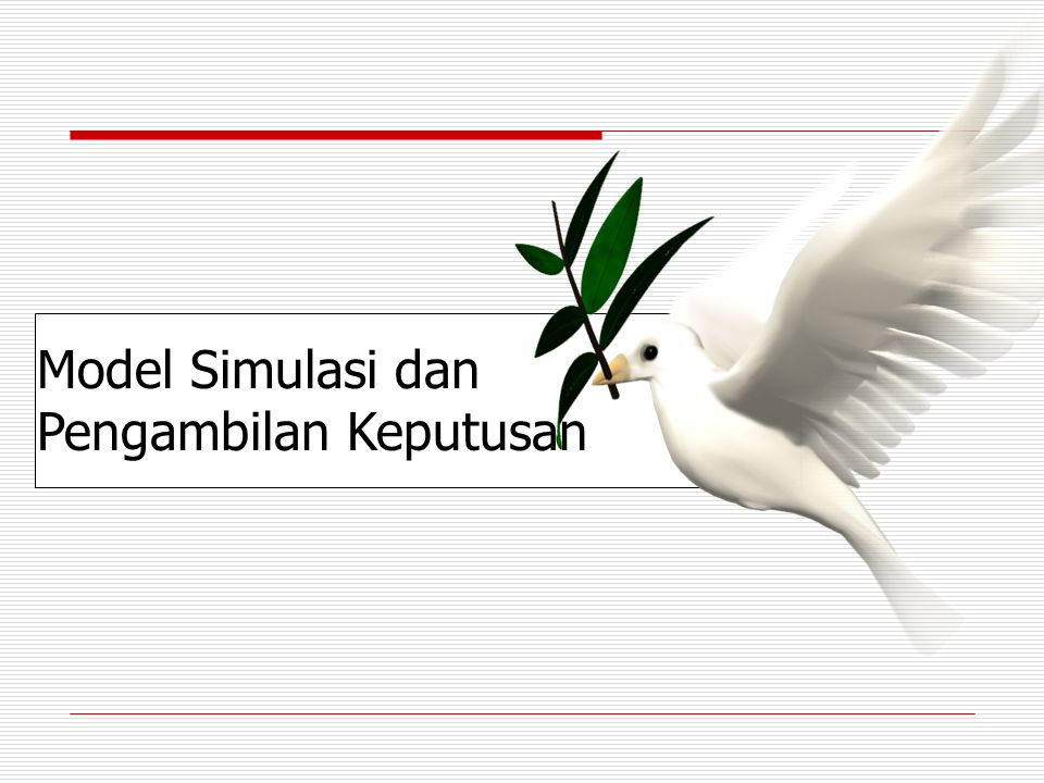 Model Simulasi dan Pengambilan Keputusan