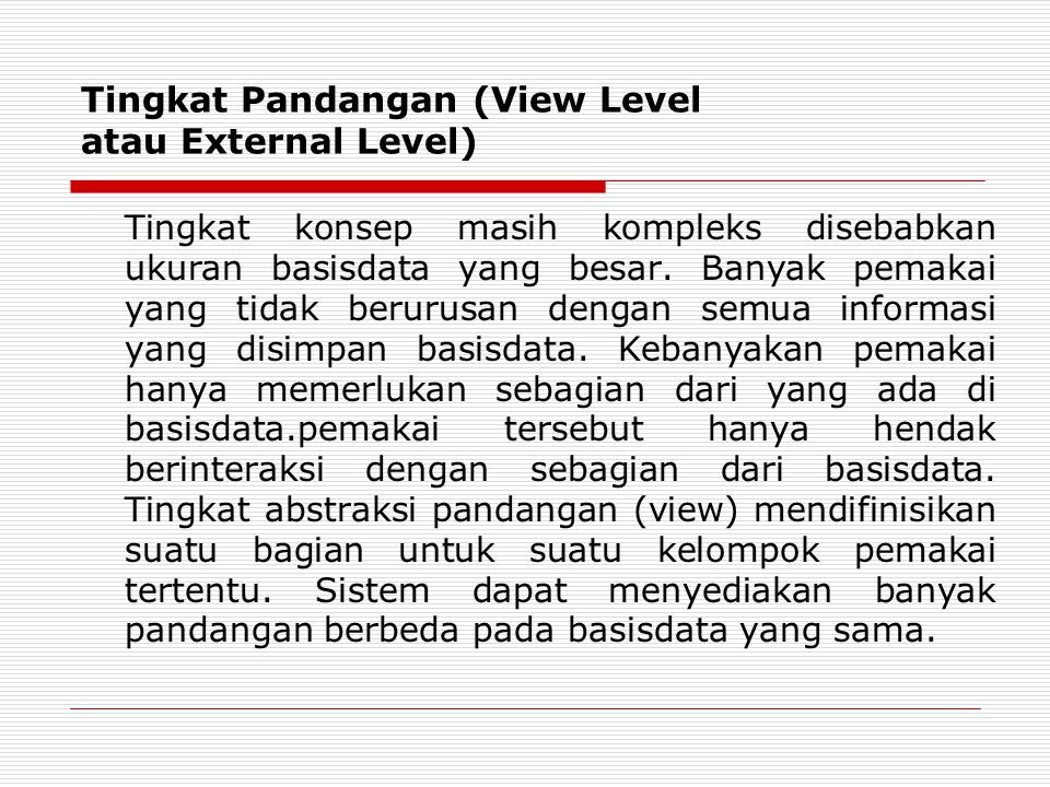 Tingkat Pandangan (View Level atau External Level)
