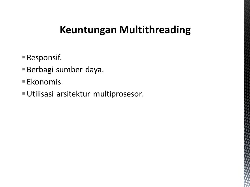 Keuntungan Multithreading
