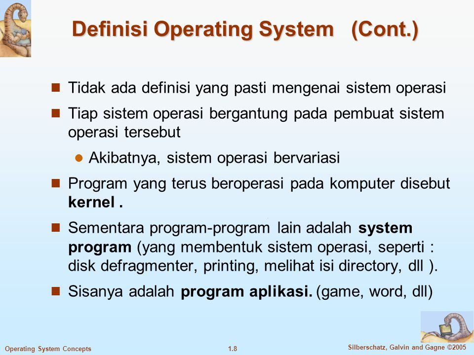 Definisi Operating System (Cont.)