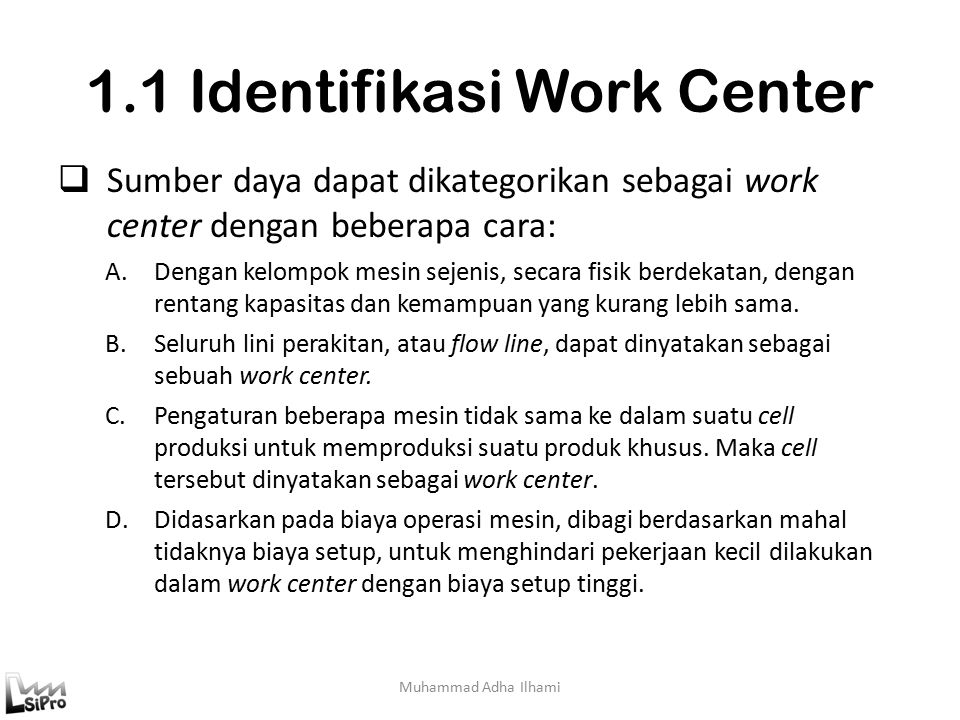 1.1 Identifikasi Work Center