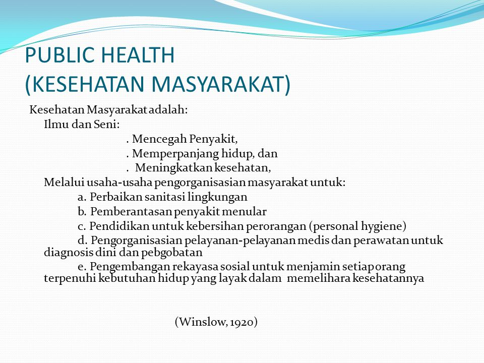 PUBLIC HEALTH (KESEHATAN MASYARAKAT)