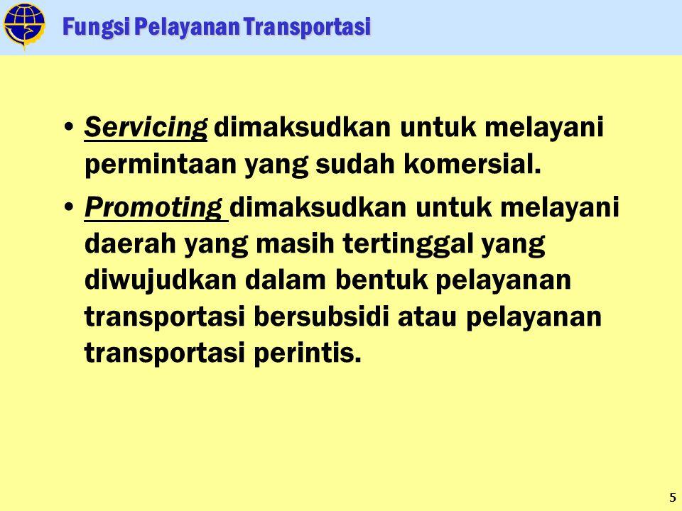 Fungsi Pelayanan Transportasi