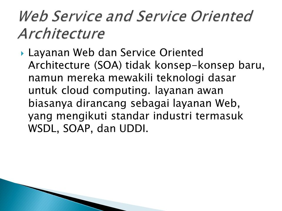 Web Service and Service Oriented Architecture