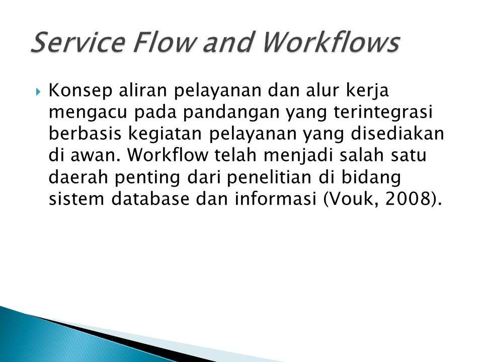 Service Flow and Workflows