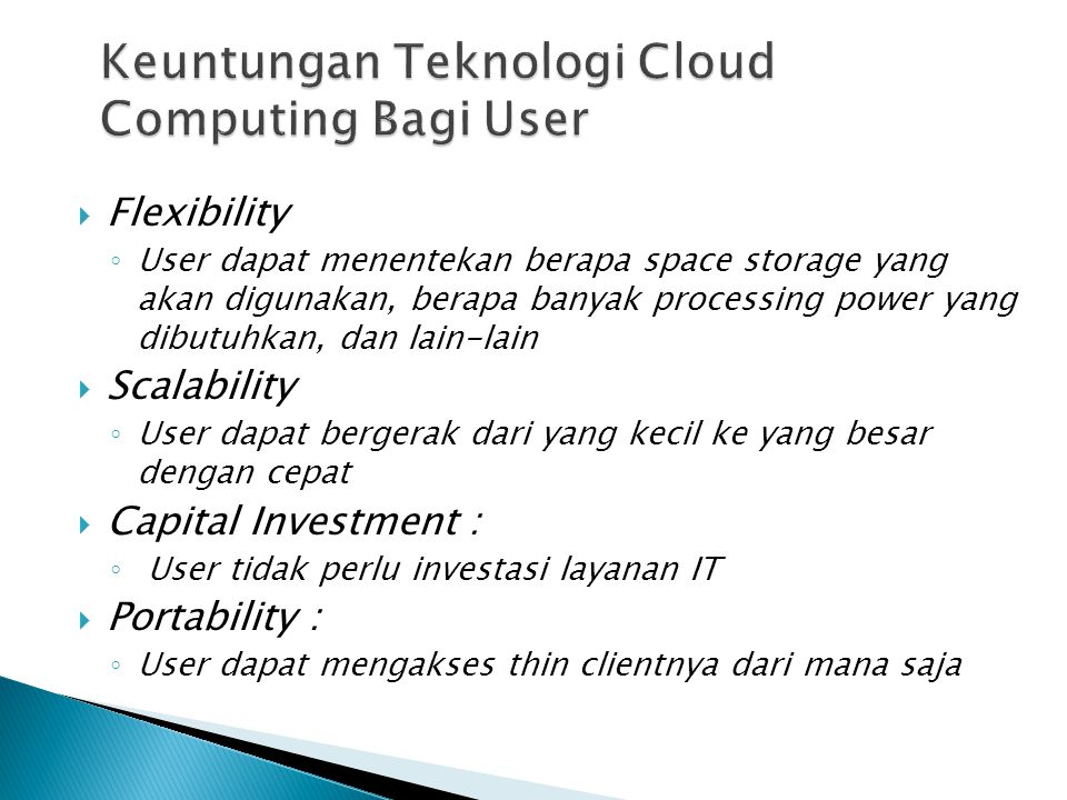 Keuntungan Teknologi Cloud Computing Bagi User