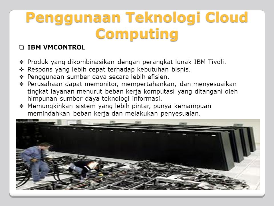 Penggunaan Teknologi Cloud Computing