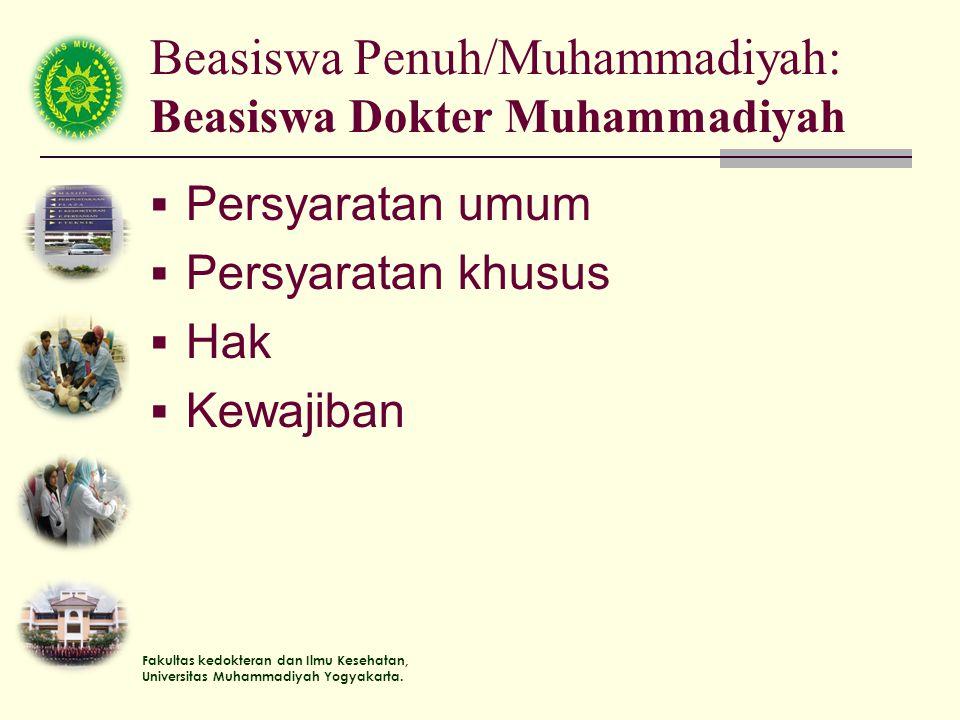 Beasiswa Penuh/Muhammadiyah: Beasiswa Dokter Muhammadiyah