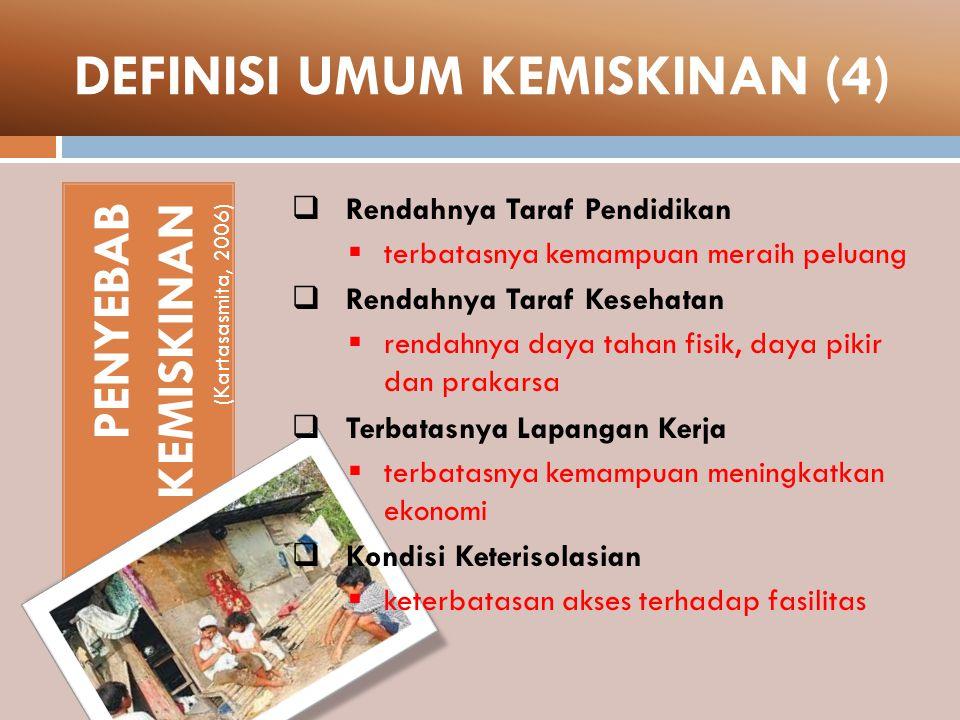 DEFINISI UMUM KEMISKINAN (4)