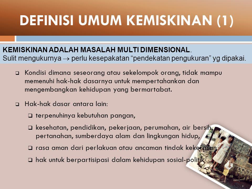 DEFINISI UMUM KEMISKINAN (1)