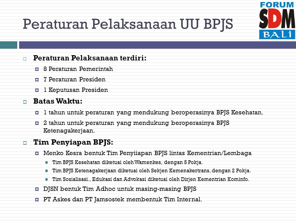 Peraturan Pelaksanaan UU BPJS