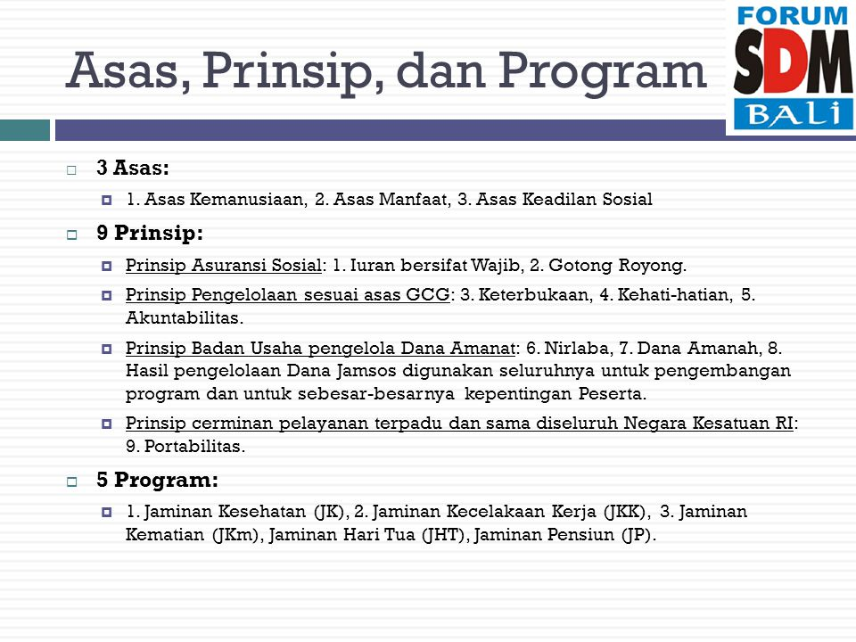 Asas, Prinsip, dan Program