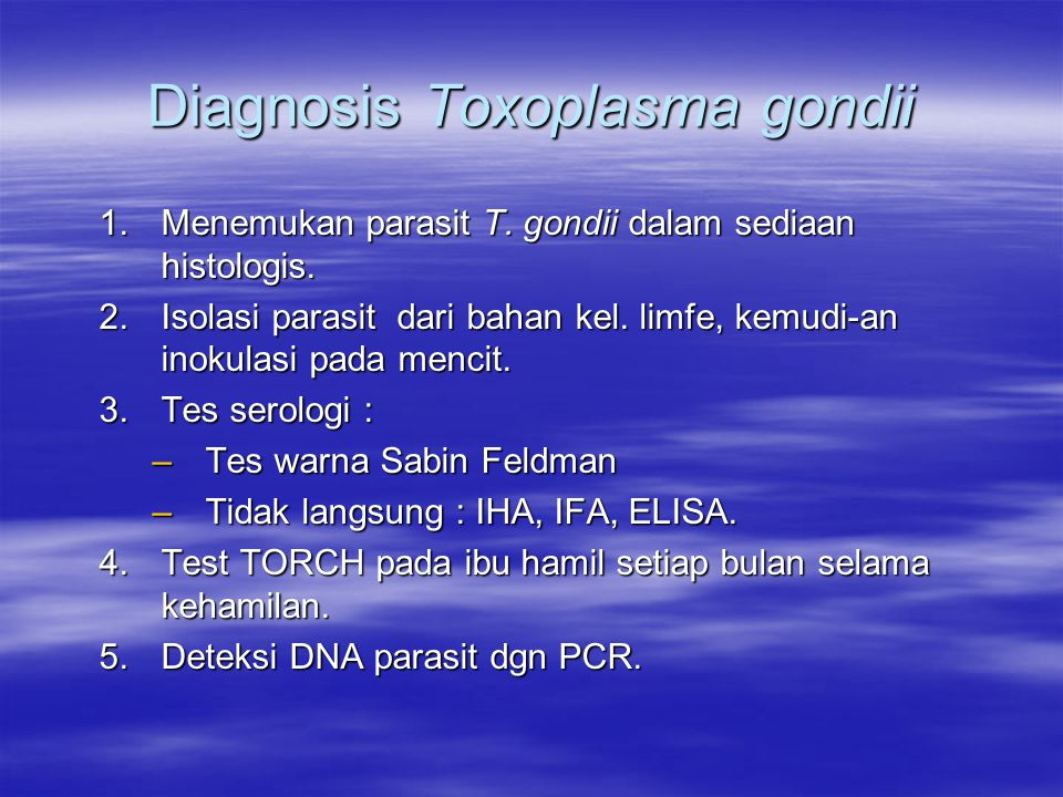 Diagnosis Toxoplasma gondii