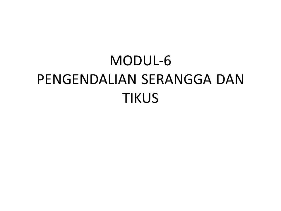 MODUL-6 PENGENDALIAN SERANGGA DAN TIKUS
