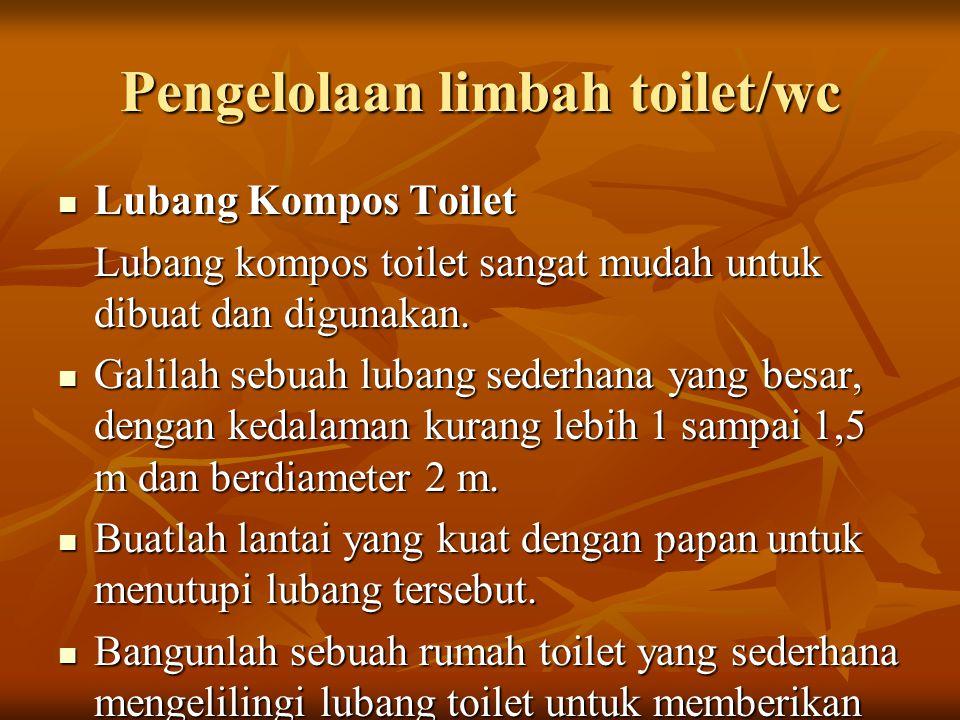 Pengelolaan limbah toilet/wc